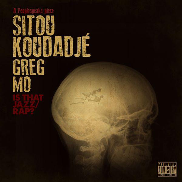Sitou Koudadjé - Is That Jazz / Rap?