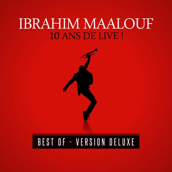 Ibrahim Maalouf - 10 ans de live ! (Version Deluxe)
