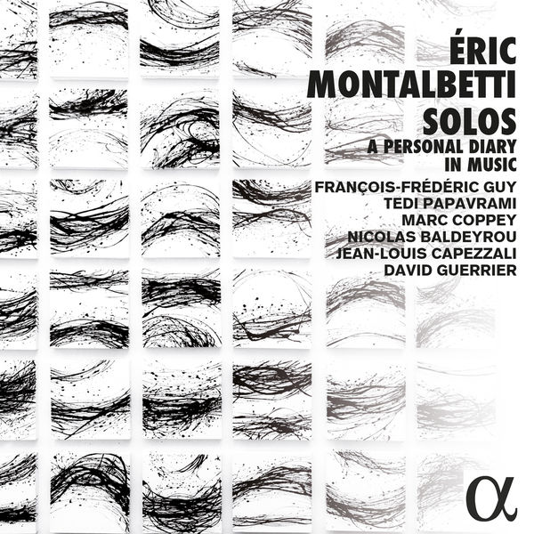 François-Frédéric Guy - Montalbetti: Solos, a Personal Diary in Music