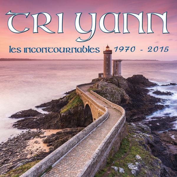 Tri Yann - Les incontournables 1973 - 2015