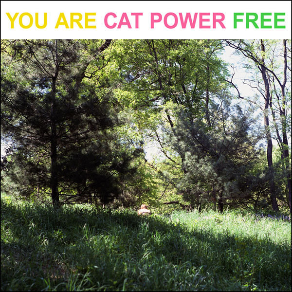 Cat Power|You Are Free