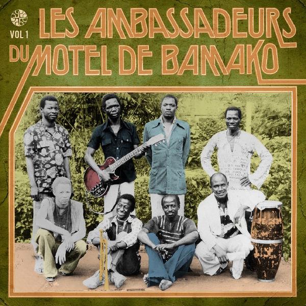 Les Ambassadeurs - Les ambassadeurs du motel de Bamako, Vol. 1