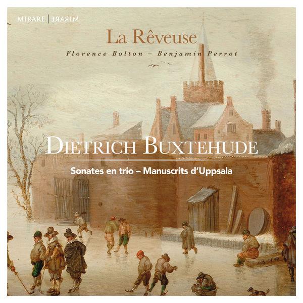 La Rêveuse - Buxtehude : Sonates en trio - Manuscrits d'Uppsala