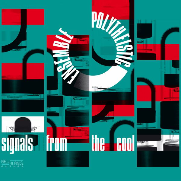 Polytheistic Ensemble - Signals from the Cool