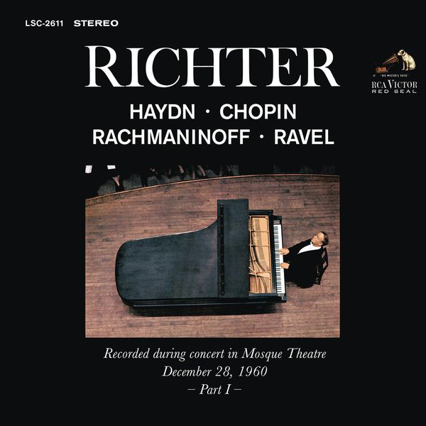 Sviatoslav Richter - Sviatoslav Richter Plays Haydn, Chopin, Rachmaninoff and Ravel - Live at Mosque Theatre (December 28, 1960)