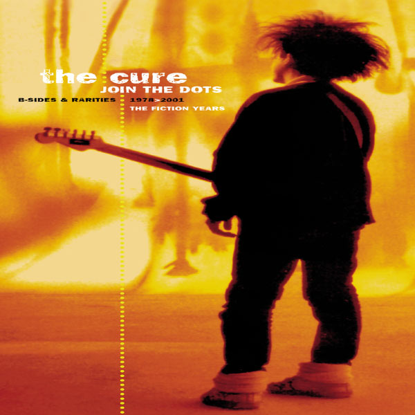 The Cure|Join The Dots - The B-Sides & Rarities