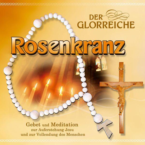 Gebetsrunde Bad Zell - Der glorreiche Rosenkranz