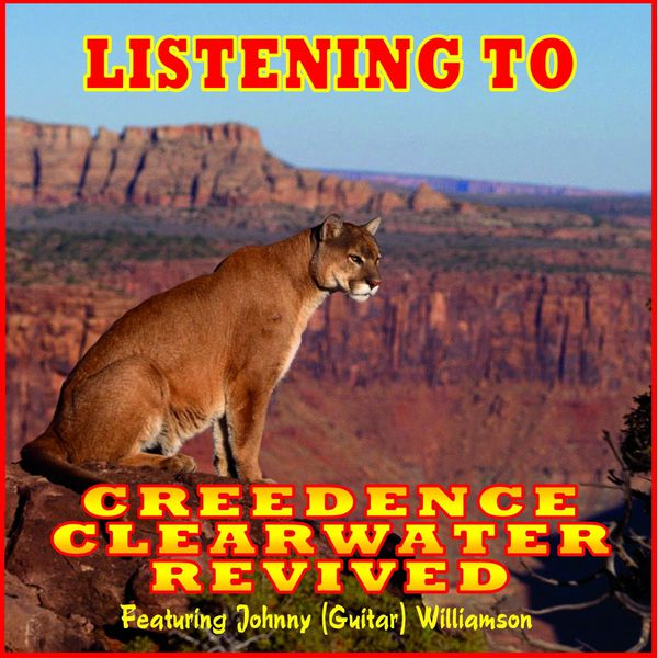 Creedence Clearwater Revival - Listening To