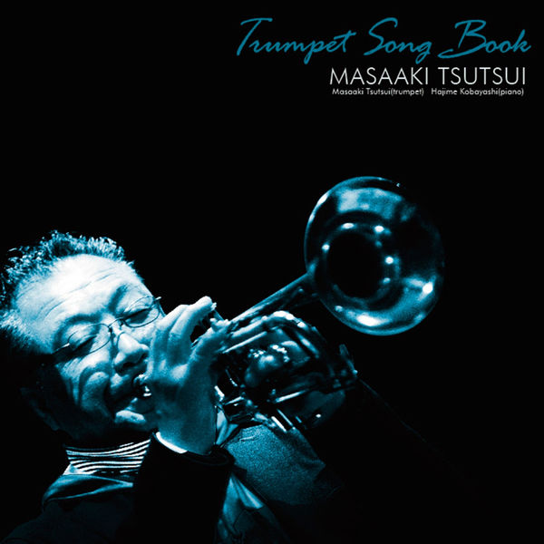 Trumpet Song Book   Masaaki Tsutsui – Download and listen to