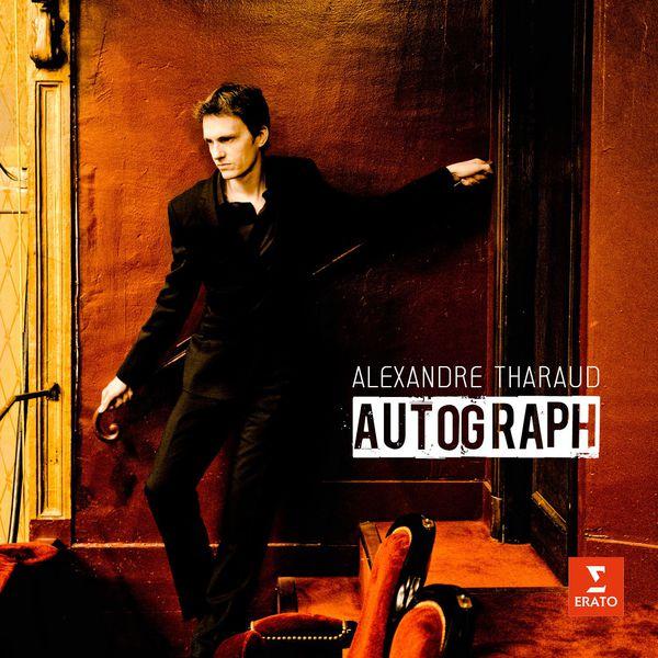 Alexandre Tharaud - Autograph