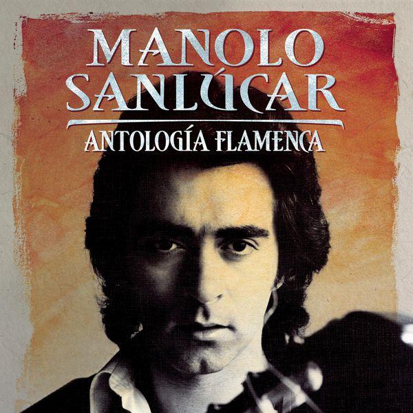 Manolo Sanlucar - Manolo Sanlucar