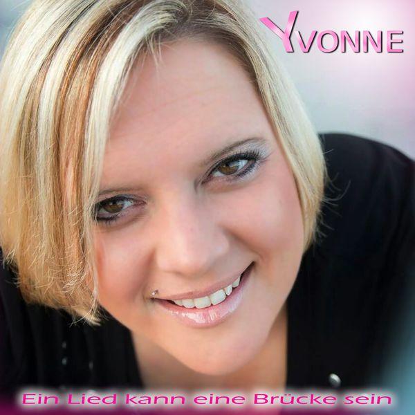 Yvonne - Ein Lied kann eine Brücke sein