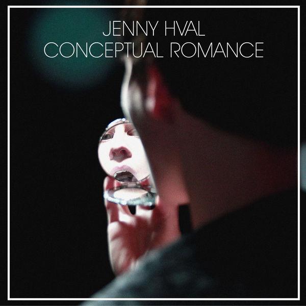 Jenny Hval - Conceptual Romance