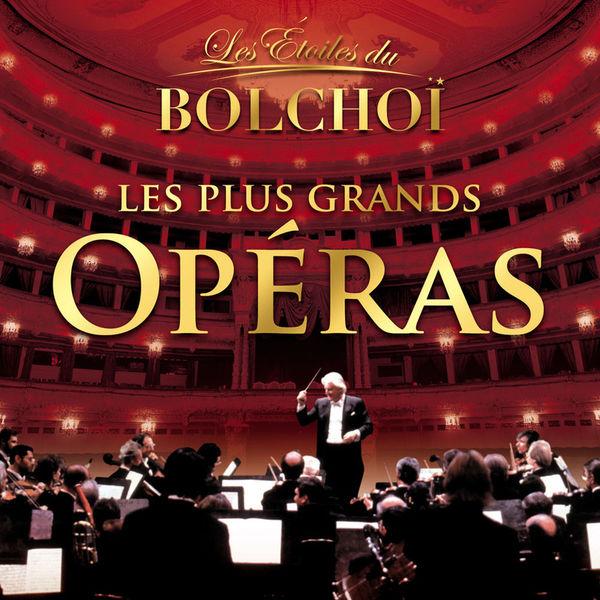 L'Orchestre National du Bolchoï - Les Plus Grands Opéras, Vol. 1