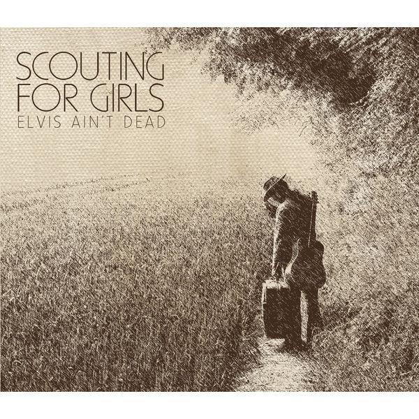 Scouting For Girls - Elvis Ain't Dead