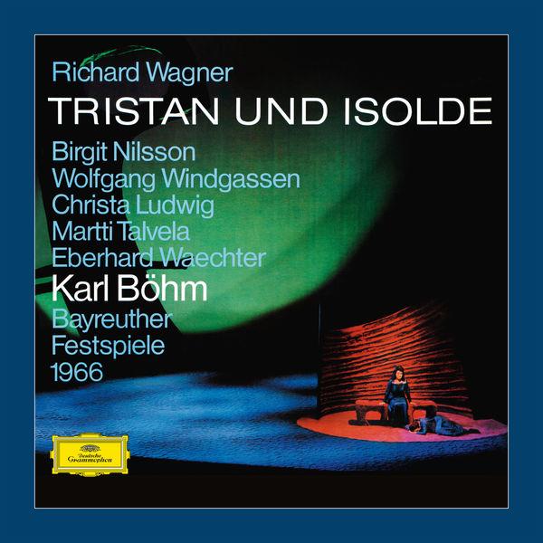 Karl Böhm - Wagner: Tristan und Isolde, WWV 90