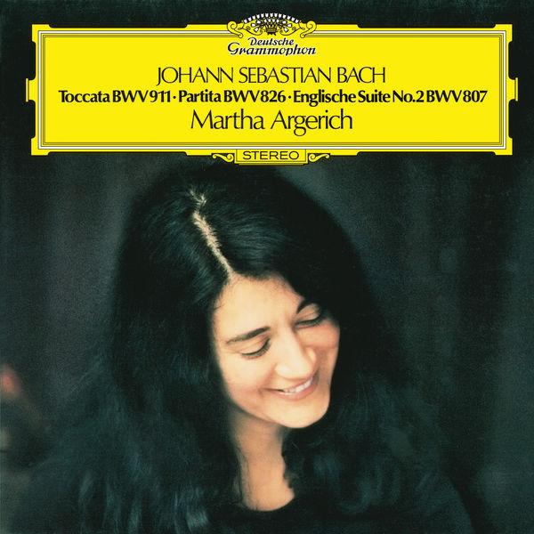 Martha Argerich - J.S. Bach: Toccata In C Minor BWV 911; Partita No.2 In C Minor, BWV 826; English Suite No.2 In A Minor, BWV 807