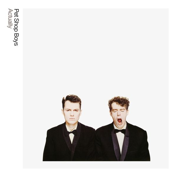 Pet Shop Boys - Actually: Further Listening 1987 - 1988 (2018 Remastered Version)
