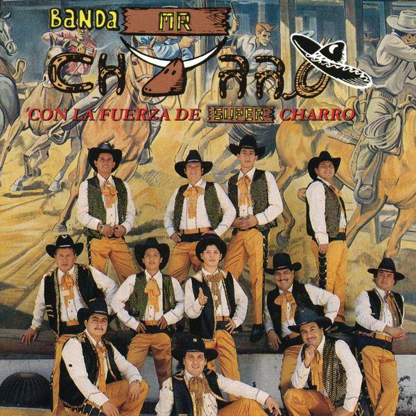 Banda Mr. Charro - Con la Fuerza de Súper Charro