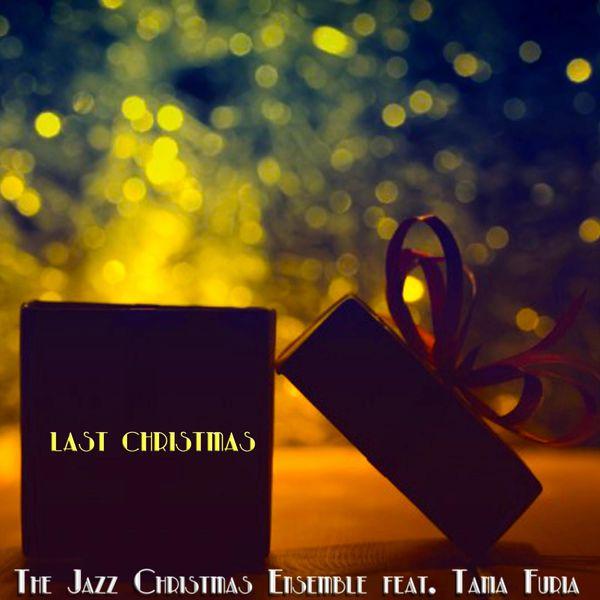The Jazz Christmas Ensemble - Last Christmas