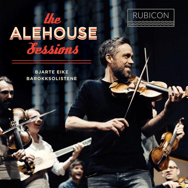 Bjarte Eike - The Alehouse Sessions