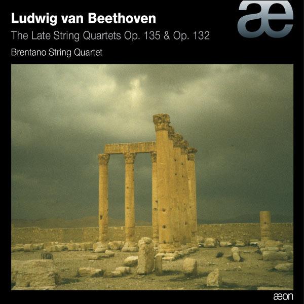 Brentano String Quartet - Beethoven: The Late String Quartets Op. 135 & Op. 132