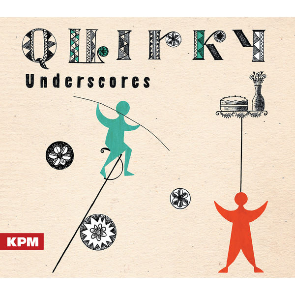 Tom Howe - Quirky Underscores