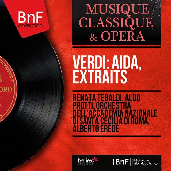 Renata Tebaldi - Verdi: Aïda, extraits (Mono Version)