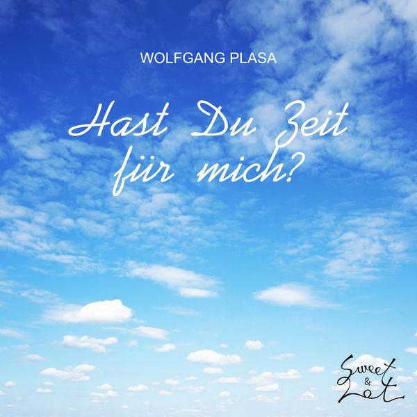 Album Hast du Zeit für mich?, Wolfgang Plasa   Qobuz