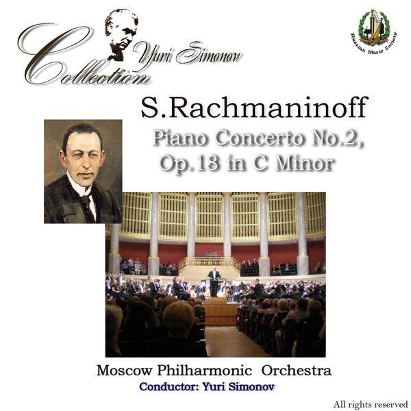 Moscow Philharmonic Orchestra - Rachmaninoff: Piano Concerto No. 2 in C Minor
