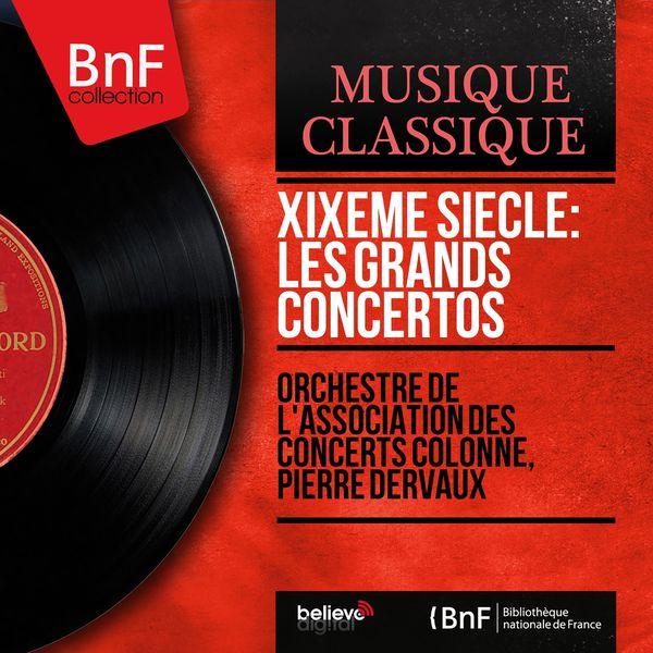 Pierre Dervaux - XIXe siècle : Grands concertos (Stereo Version)