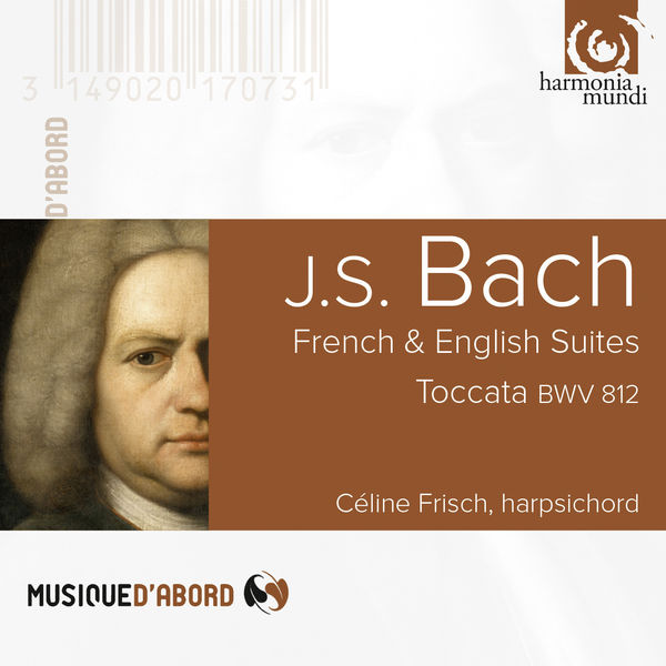 Céline Frisch - Bach: French & English Suites, Toccata, BW. 812