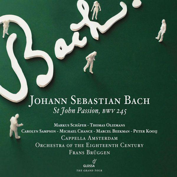 Frans Brüggen - Bach : St John Passion, BWV 245