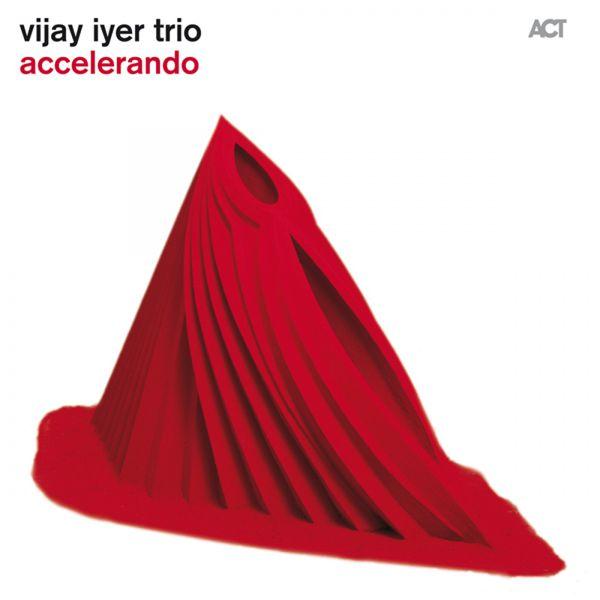 Vijay Iyer - Accelerando (Bonus Track Version)