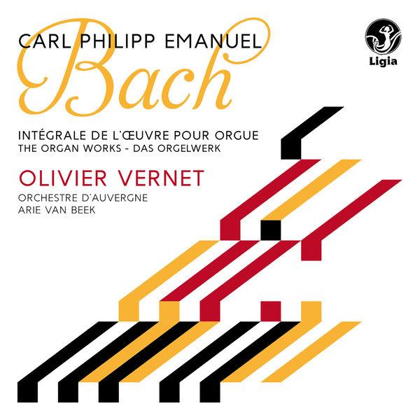 Olivier Vernet - C.P.E. Bach: Das Orgelwerk