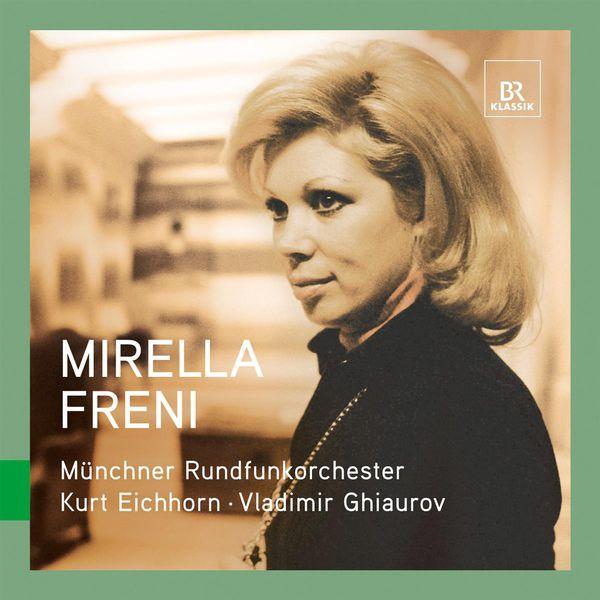 Mirella Freni - Great Singers Live: Mirella Freni