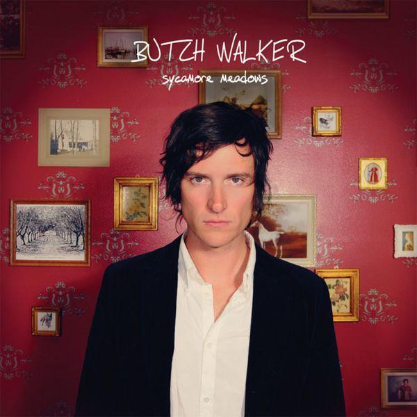 Butch Walker - Sycamore Meadows
