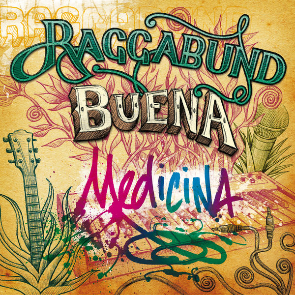 Raggabund - Buena Medicina