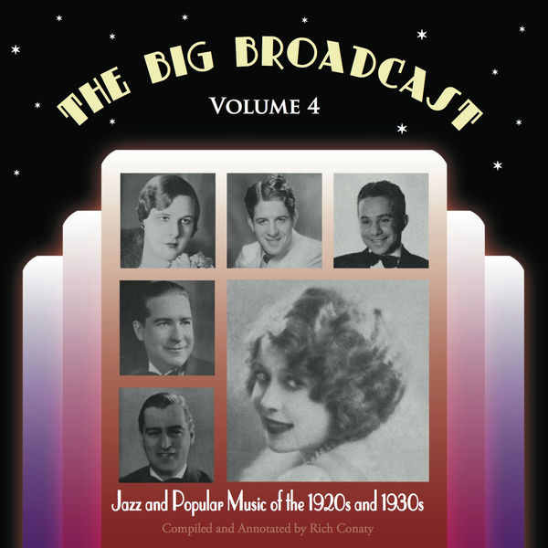 Various Artists - The Big Broadcast, Vol. 4: Jazz and Popular Music of the 1920s and 1930s