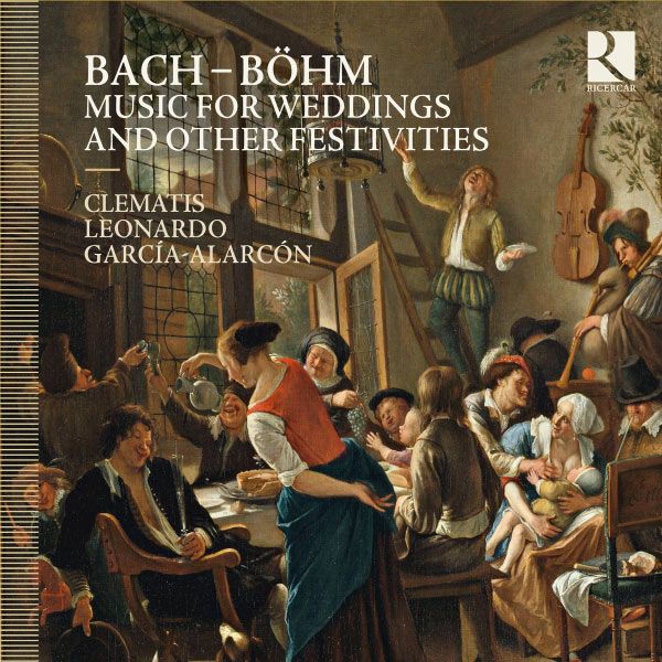 Clematis - Bach & Böhm: Music for Weddings and Other Festivities
