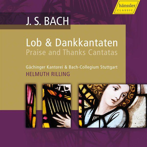 Helmuth Rilling - Bach: Praise and Thanks Canatas