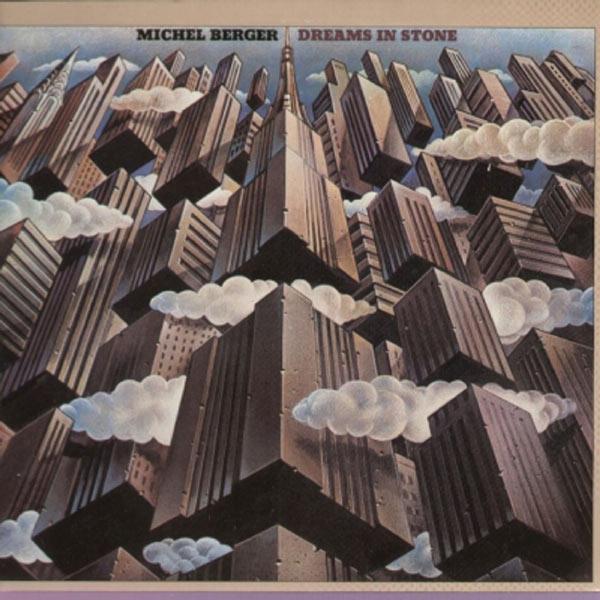 Michel Berger - Dreams In Stone