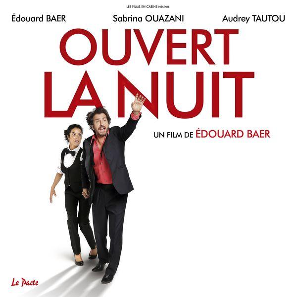 Alain Souchon - Ouvert la nuit (feat. Edouard Baer)