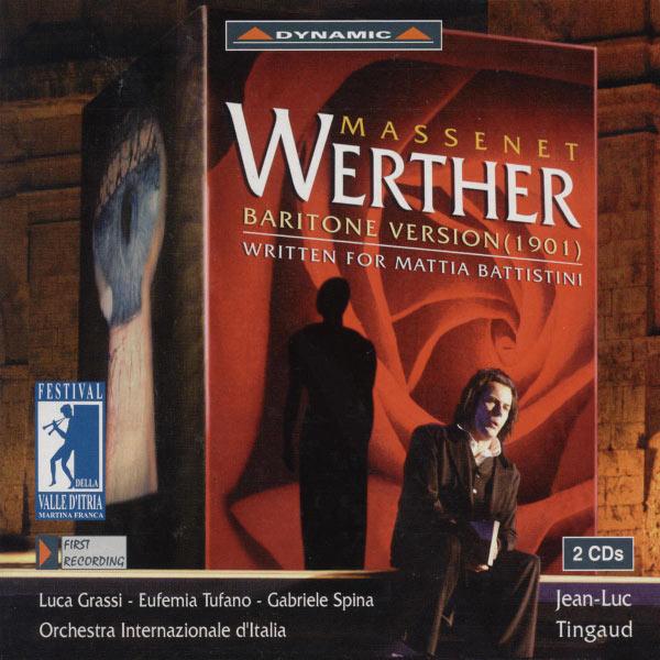 Luca Grassi - Jules Massenet : Werther (1901 Baritone Version)
