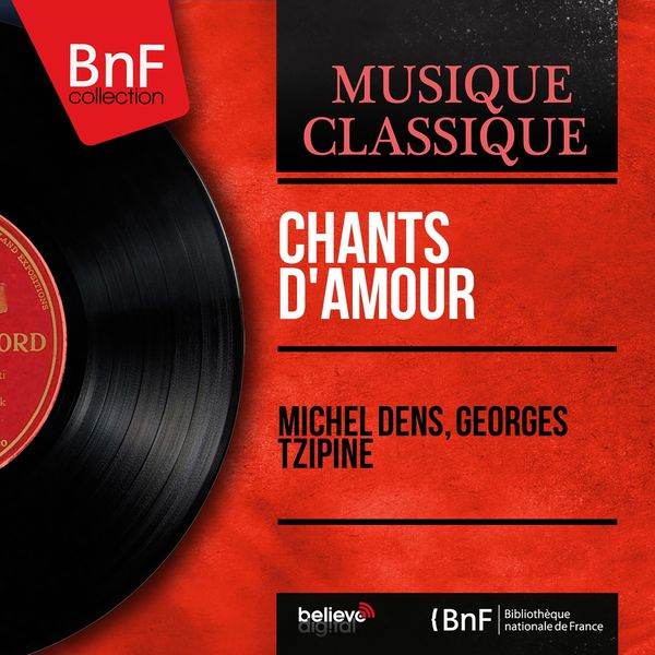 Michel Dens - Chants d'amour (Arr. for Baritone and Orchestra, Mono Version)