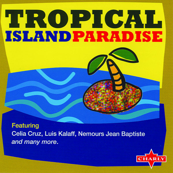 Various Interprets - Tropical Island Paradise