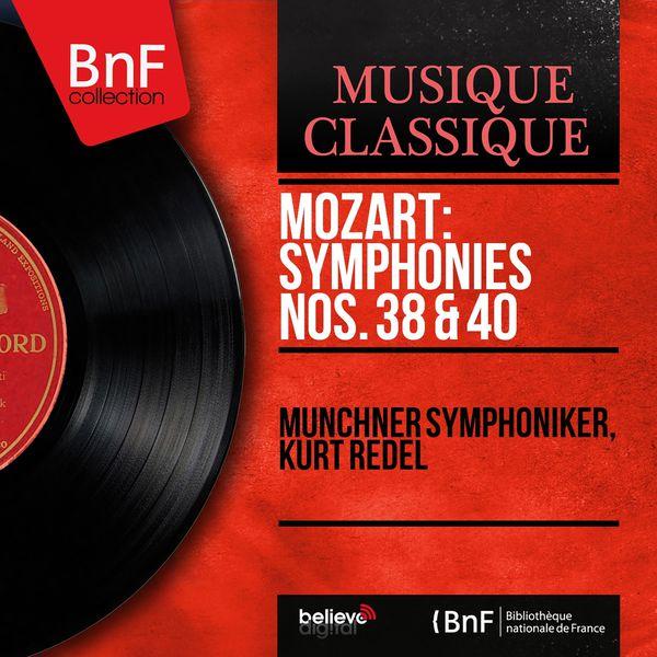 Münchner Symphoniker - Mozart: Symphonies Nos. 38 & 40 (Mono Version)
