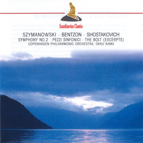 Okko Kamu - Szymanowski: Symphony No. 2 - Bentzon: Pezzi sinfonici - Shostakovich: Bolt