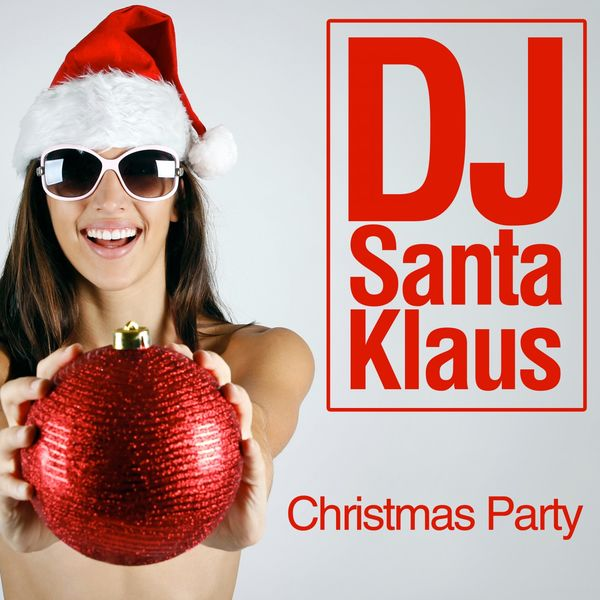 DJ Santa Klaus - Christmas Party