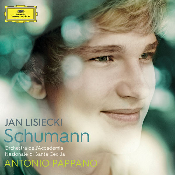 Jan Lisiecki - Schumann : Works for Piano and Orchestra